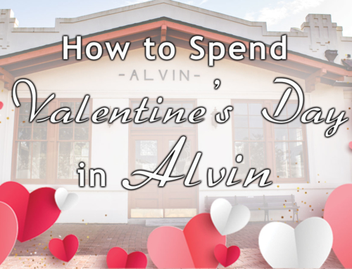 How to Spend Valentine's Day in Alvin