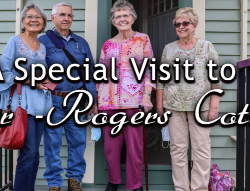 A Special Visit to Slover – Rogers Cottage
