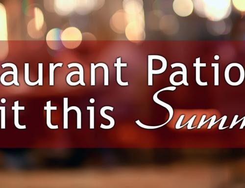Restaurant Patios to Visit this Summer